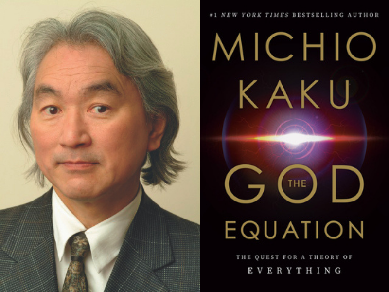 Michio Kaku: The God Equation